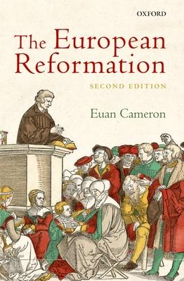 The European Reformation - Cameron, Euan  K.