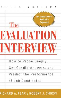 The Evaluation Interview - Fear, Richard A, and Chiron, Robert J