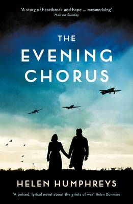 The Evening Chorus - Humphreys, Helen