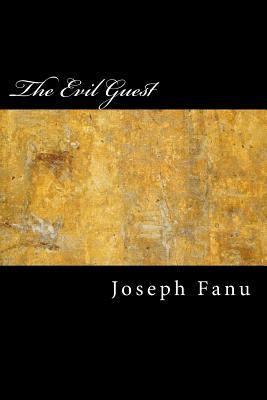 The Evil Guest - Fanu, Joseph Sheridanle