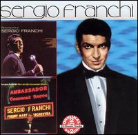 The Exciting Voice of Sergio Franchi/Live at the Cocoanut Groove - Sergio Franchi