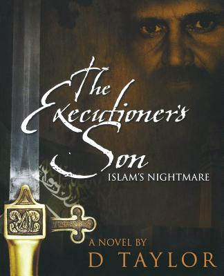 The Executioner's Son - Taylor, D