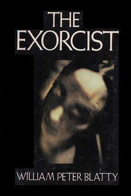 The Exorcist - Blatty, William Peter, and Sloan, Sam (Introduction by)