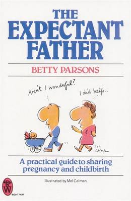 The Expectant Father - Parsons, Betty