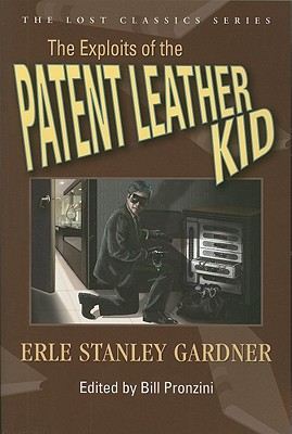 The Exploits of the Patent Leather Kid - Gardner, Erle Stanley