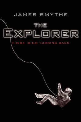 The Explorer - Smythe, James
