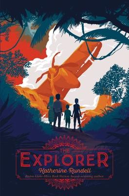 The Explorer - Rundell, Katherine
