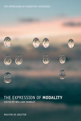 The Expression of Modality - Frawley, William (Editor)