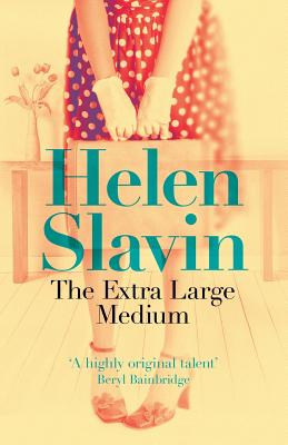 The Extra Large Medium - Slavin, Helen