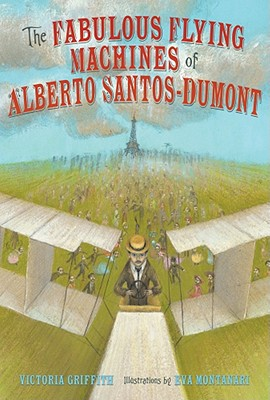 The Fabulous Flying Machines of Alberto Santos-Dumont - Griffith, Victoria
