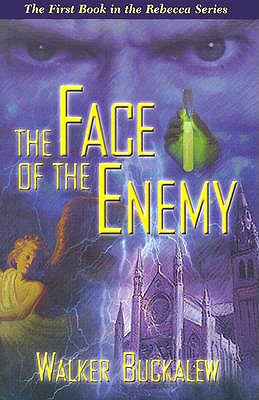 The Face of the Enemy - Buckalew, Walker