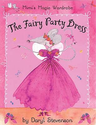 The Fairy Party Dress - Stevenson, Daryl