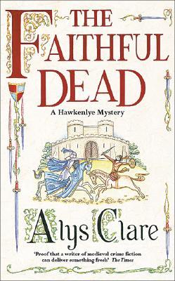 The Faithful Dead - Clare, Alys