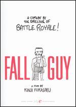 The Fall Guy - Kinji Fukasaku