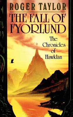 The Fall of Fyorlund - Taylor, Roger