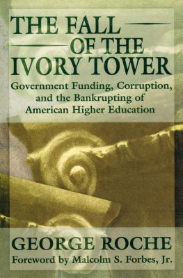 The Fall of the Ivory Tower - Roche, George