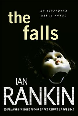 The Falls - Rankin, Ian, New