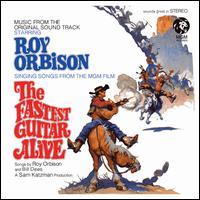The Fastest Guitar Alive [Original Soundtrack] - Roy Orbison