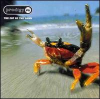 The Fat of the Land - Prodigy