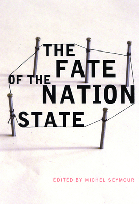 The Fate of the Nation State - Seymour, Michel