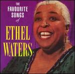 The Favourite Songs of Ethel Waters