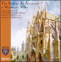 The Feast of the Ascension at Westminster Abbey - Ashley Grote (continuo organ); Ashley Grote (organ); David Martin (alto); Francis Brett (cantor); Jacob Ewens (treble);...