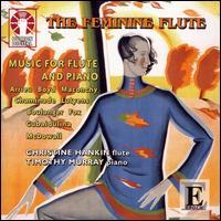 The Feminine Flute - Christine Hankin (flute); Timothy Murray (piano)