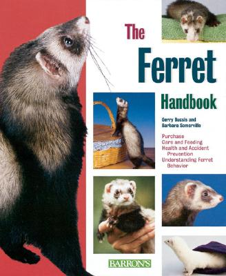 The Ferret Handbook - Buscis, Gerry
