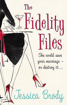 The Fidelity Files - Brody, Jessica