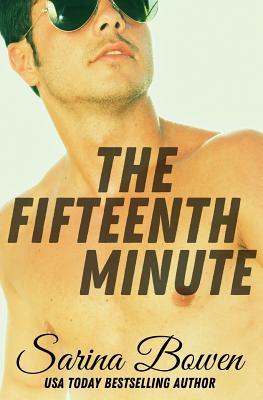 The Fifteenth Minute - Bowen, Sarina