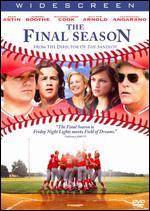 The Final Season - David Mickey Evans