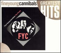 The Finest - Fine Young Cannibals