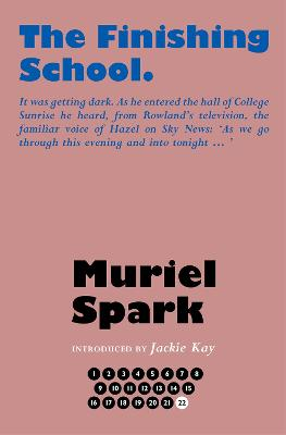 The Finishing School - Spark, Muriel, and Taylor, Alan (Series edited by)