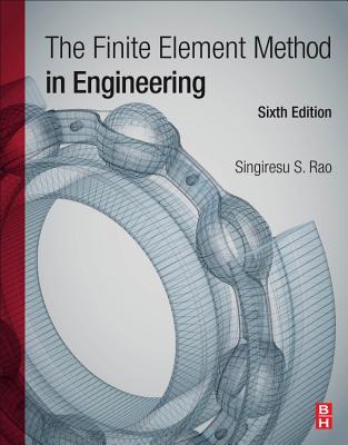 The Finite Element Method in Engineering - Rao, Singiresu S.