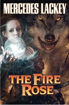 The Fire Rose - Lackey, Mercedes