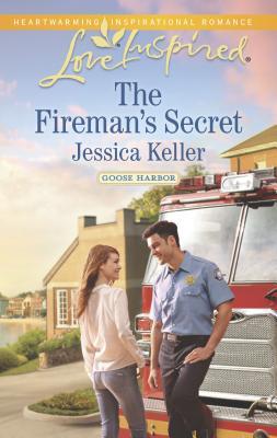 The Fireman's Secret - Keller, Jessica