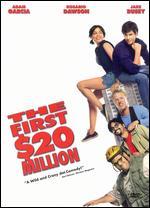 The First $20 Million - Mick Jackson