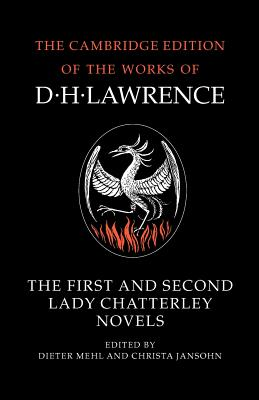 The First and Second Lady Chatterley Novels - Lawrence, D H