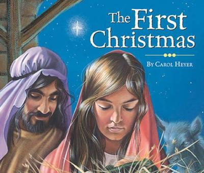 The First Christmas - Heyer, Carol