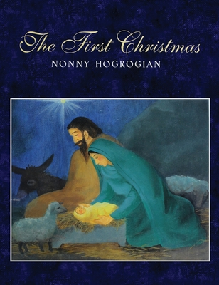 The First Christmas - Hogrogian, Nonny