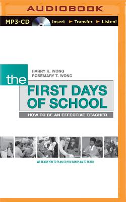 The First Days of School: How to Be an Effective Teacher, 4th Edition - Wong, Harry K, and Wong, Rosemary T