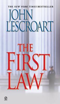 The First Law - Lescroart, John