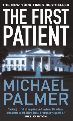 The First Patient - Palmer, Michael