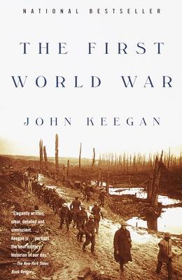 The First World War - Keegan, John