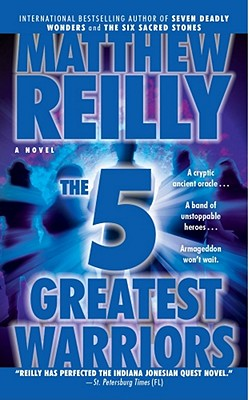 The Five Greatest Warriors - Reilly, Matthew
