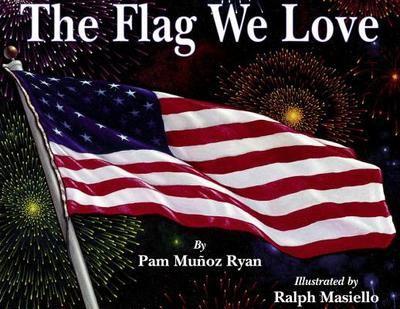 The Flag We Love - Ryan, Pam Munoz