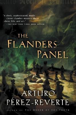 The Flanders Panel - Perez-Reverte, Arturo, and Costa, Margaret Jull (Translated by)