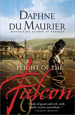 The Flight of the Falcon - Du Maurier, Daphne