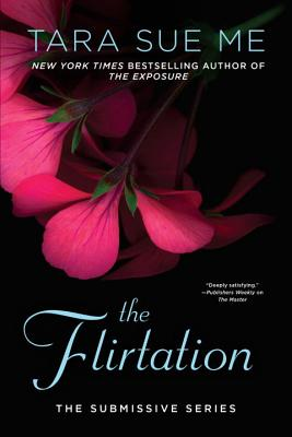 The Flirtation - Me, Tara Sue