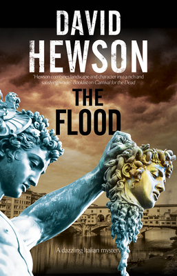 The Flood: A mystery set in Florence, Italy - Hewson, David